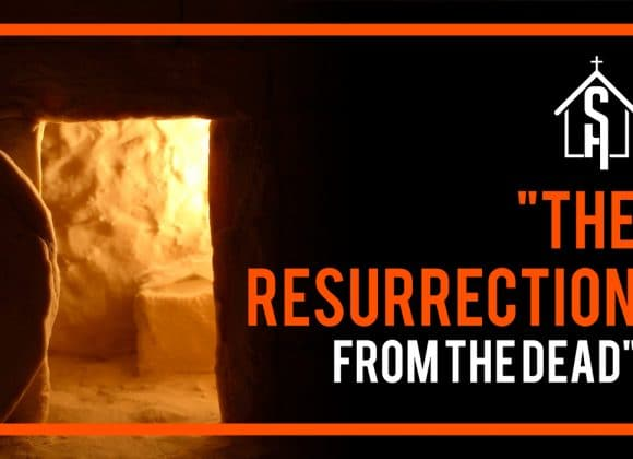The Resurrection From The Dead