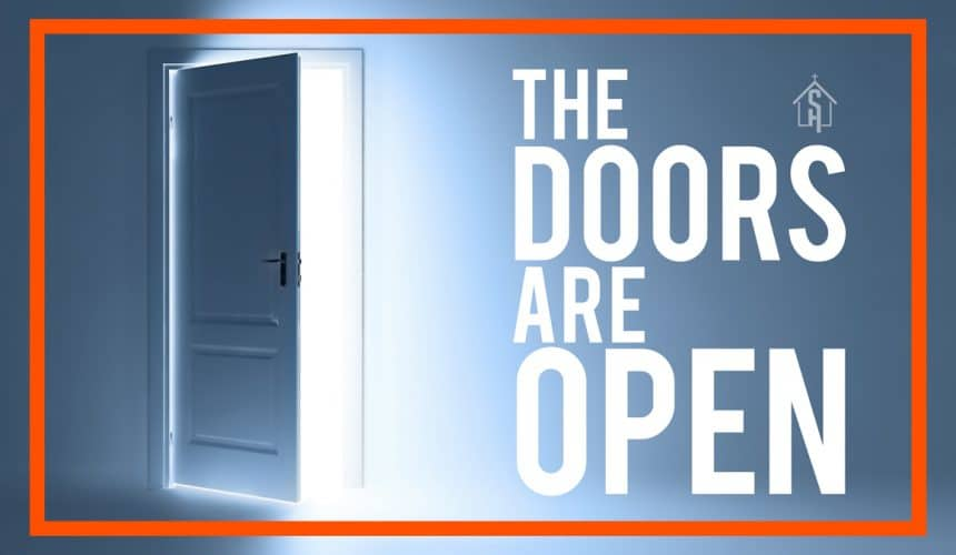 The Doors Are Open
