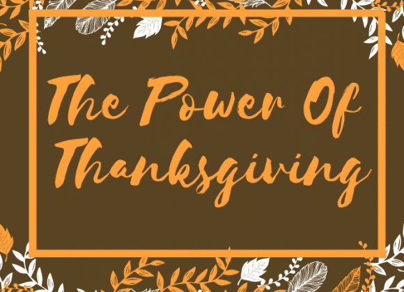 The Power Of Thanksgiving