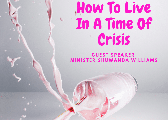 How To Live In A Time Of Crisis